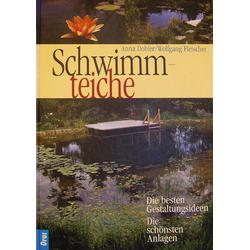 Schwimmteiche als Buch von Anna Dobler/ Wolfgang Fleischer