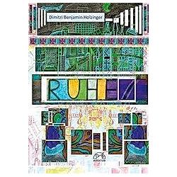 RUHE. Dimitri Benjamin Holzinger  - Buch