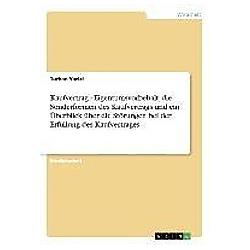 Kaufvertrag  -  Eigentumsvorbehalt  die Sonderformen des Kaufvertrags und ein Überblick über die Störungen bei der Erfüllung des Kaufvertrages. Turhan Yazici  - Buch