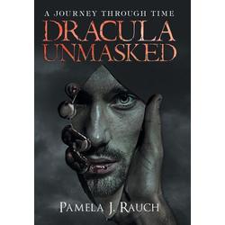 Dracula Unmasked als Buch von Pamela J. Rauch