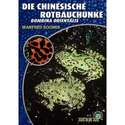 Die Chinesische Rotbauchunke als Buch von Manfred Rogner