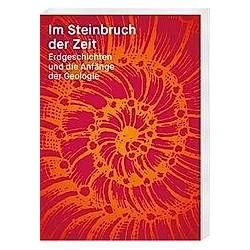 Im Steinbruch der Zeit - Buch