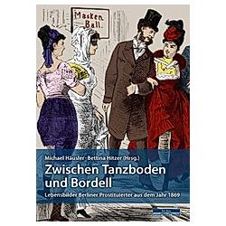 Zwischen Tanzboden und Bordell - Buch
