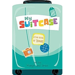 My Suitcase: A Fun Book of Travel - Buch