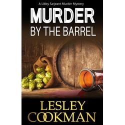 Murder by the Barrel: eBook von Lesley Cookman