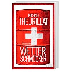 Wetterschmöcker / Kommissar Eschenbach Bd.5. Michael Theurillat  - Buch