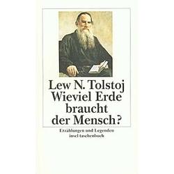 Wieviel Erde braucht der Mensch?. Leo N. Tolstoi  - Buch