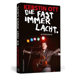 Kerstin Ott: Die fast immer lacht als Buch von Kerstin Ott