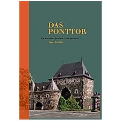 Das Ponttor. Ernst Schiffer  - Buch