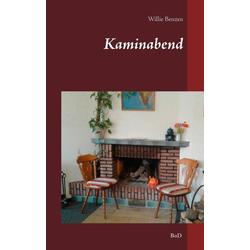 Kaminabend als Buch von Willie Benzen