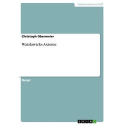 Watzlawicks Axiome: eBook von Christoph Obermeier