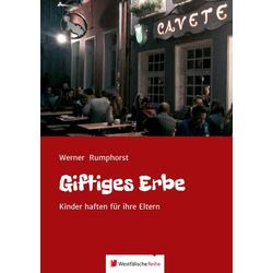 Giftiges Erbe als Buch von Werner Rumphorst