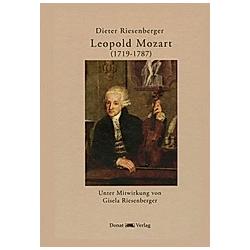 Leopold Mozart (1719-1787). Dieter Riesenberger  - Buch