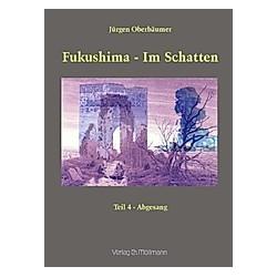 Fukushima - im Schatten