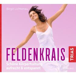Feldenkrais als Hörbuch CD von Birgit Lichtenau