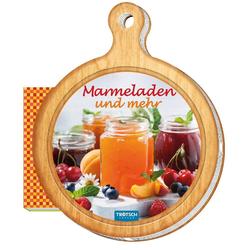 Trötsch Geschenk-Kochbuch Marmeladen und mehr als Buch von
