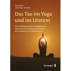 Das Tao im Yoga und im Ur-Atem: Buch von Hans Meyer/ Gabi Meyer-Schmölz