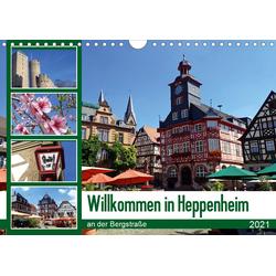 Willkommen in Heppenheim an der Bergstraße (Wandkalender 2021 DIN A4 quer)
