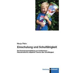 Einschulung und Schulfähigkeit: eBook von Manja Plehn