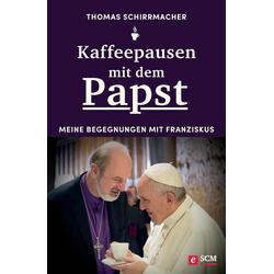 Kaffeepausen mit dem Papst: eBook von Thomas Schirrmacher