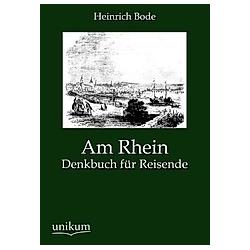 Am Rhein. Heinrich Bode  - Buch