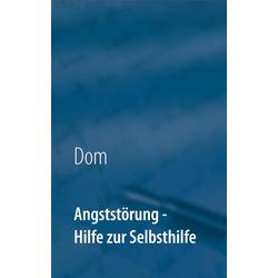 Angststörung: eBook von Dom