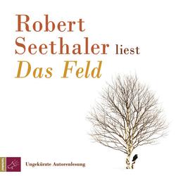 Das Feld als Hörbuch CD von Robert Seethaler