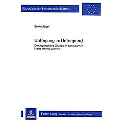 Untergang im Untergrund. Erwin Jäger  - Buch