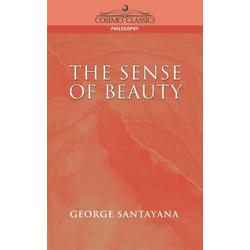 The Sense of Beauty als Buch von George Santayana