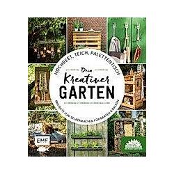 Hochbeet  Teich  Palettentisch - Dein kreativer Garten. Die Stadtgärtner  - Buch