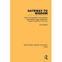 Gateway to Wisdom: eBook von John Blofeld