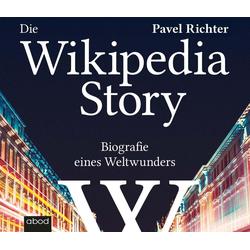 Die Wikipedia-Story als Hörbuch CD von Pavel Richter