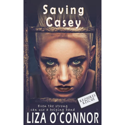 Saving Casey (Requires Rescue, #1)