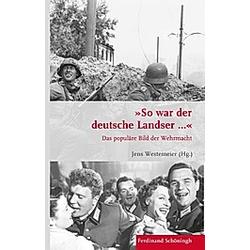 So war der deutsche Landser... - Buch