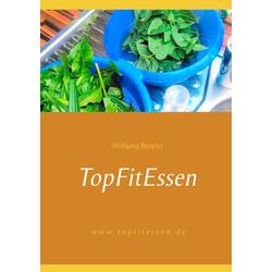 TopFitEssen: Buch von Wolfgang Beppler