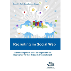 Recruiting im Social Web als Buch von Peer Bieber/ Carolin Blank/ Klaus Karl Blükle/ Constanze Buchheim/ Jörg Buckmann