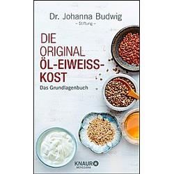 Die Original-Öl-Eiweiß-Kost