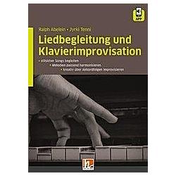 Liedbegleitung und Klavierimprovisation. Ralph Abelein  Jyrki Tenni  - Buch
