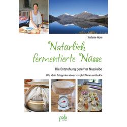 Natürlich fermentierte Nüsse: eBook von Stefanie Horn