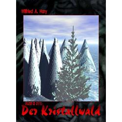 HdW-B 011: Der Kristallwald