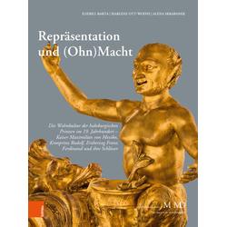 Repräsentation und (Ohn)Macht als Buch von Ilsebill Barta/ Marlene Ott-Wodni/ Alena Skrabanek