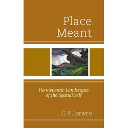 Place Meant als Buch von G. V. Loewen