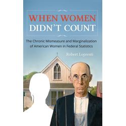 When Women Didn't Count als Buch von Robert Lopresti