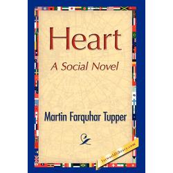 Heart als Buch von Farquhar Tupper Martin Farquhar Tupper/ Martin Farquhar Tupper