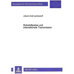 Rohstoffpreise und internationale Transmission als Buch von Johann Graf Lambsdorff