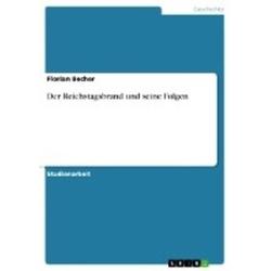 Der Reichstagsbrand und seine Folgen als Buch von Florian Becher