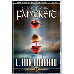 Scientology und Fähigkeit als Hörbuch CD von L. Ron Hubbard