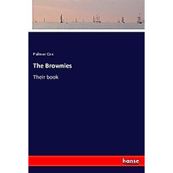 The Brownies. Palmer Cox  - Buch