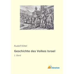 Geschichte des Volkes Israel als Buch von Rudolf Kittel