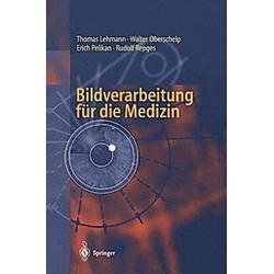 Bildverarbeitung für die Medizin - Buch